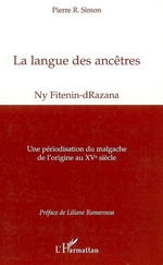 La langue des ancêtres  - Pierre Simon - Pierre R. Simon