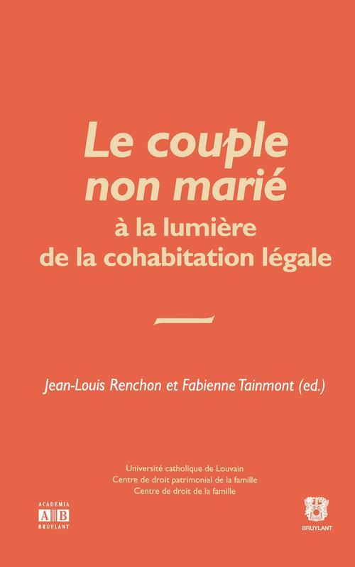 Le couple non marié à la lumière de la cohabitation non légale