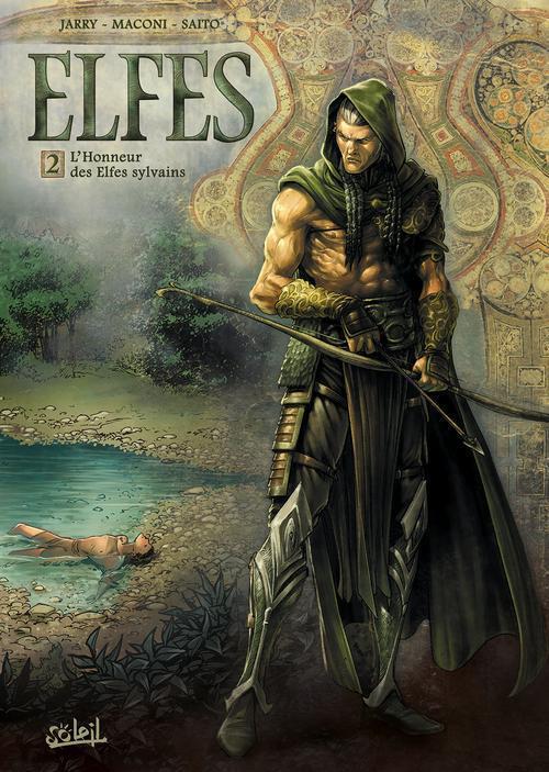 Elfes T.2 ; l'honneur des elfes sylvains