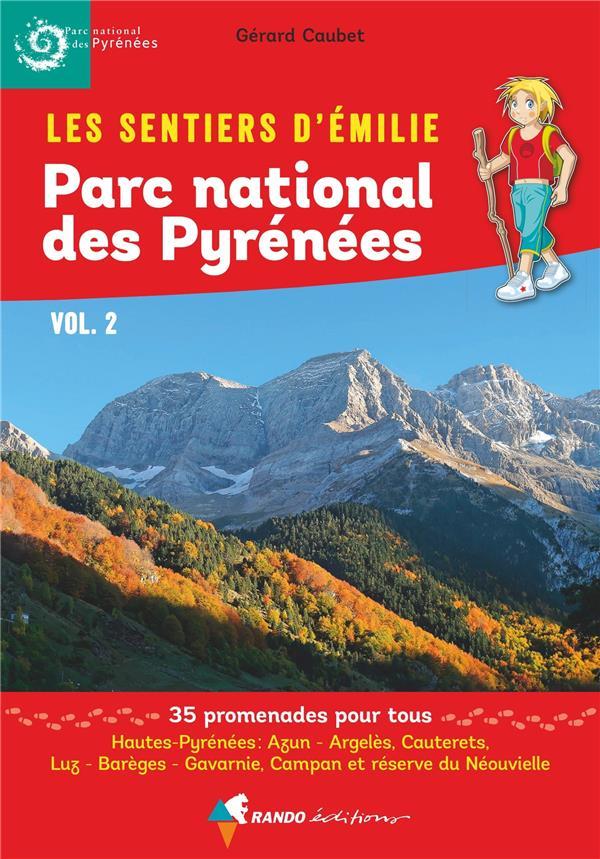 les sentiers d'Emilie ; parc national des Pyrénées t.2