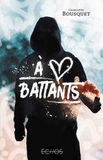 Vente EBooks : A coeurs battants  - Charlotte BOUSQUET