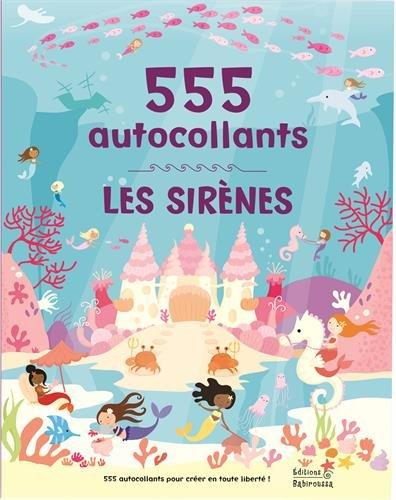 Les sirènes ; 555 autocollants