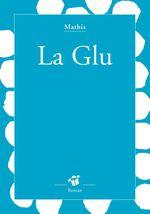 Vente Livre Numérique : La glu  - Mathis