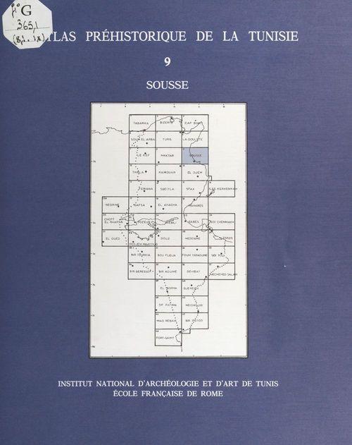 Atlas préhistorique de la Tunisie (9) : Sousse