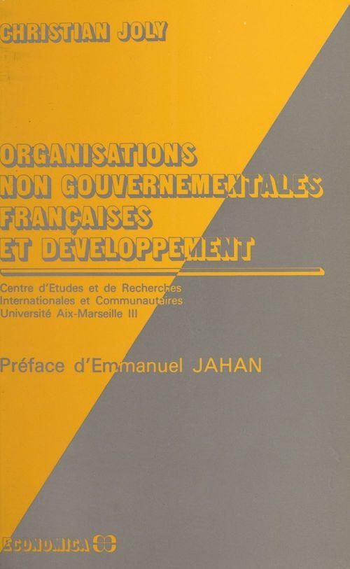 Organisations non gouvernementales françaises et développement : présentation du discours