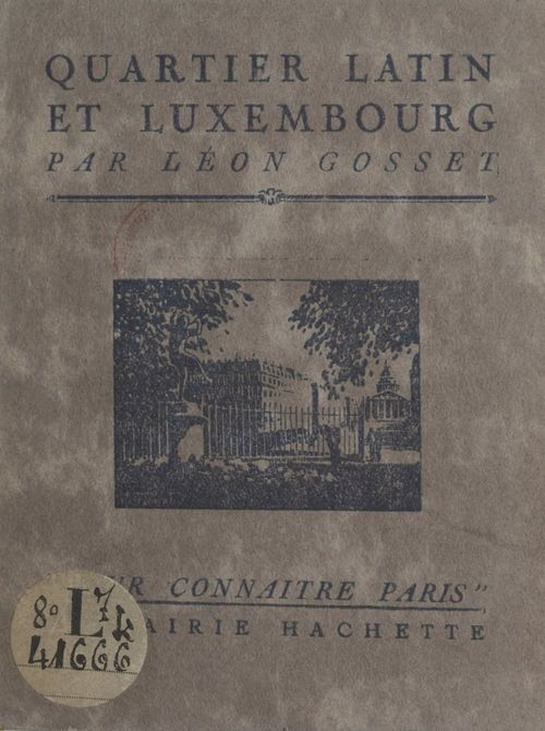 Quartier Latin et Luxembourg