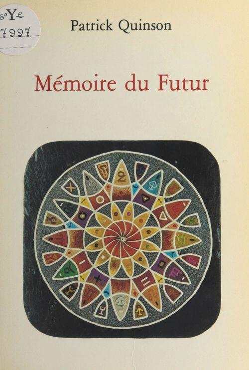Mémoire du futur : Regard sur l'intérieur