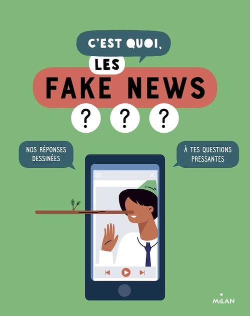 C'est quoi, les fake news ?