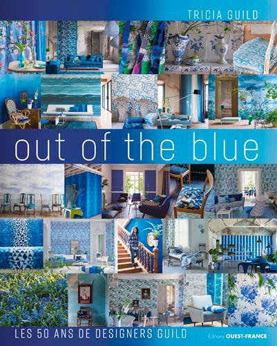 TRICIA GUILD, OUT OF THE BLUE, 50 ANS DE DESIGNERS
