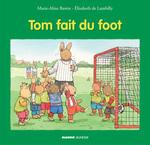 Vente Livre Numérique : Tom fait du foot  - Marie-Aline Bawin - Elisabeth De Lambilly