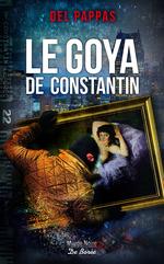 Vente Livre Numérique : Le Goya de Constantin  - Gilles Del pappas