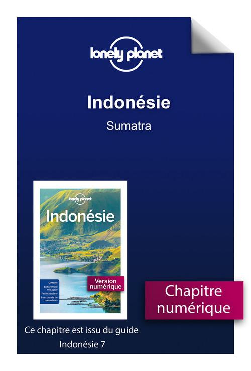 Indonésie - Sumatra  - Lonely Planet Fr