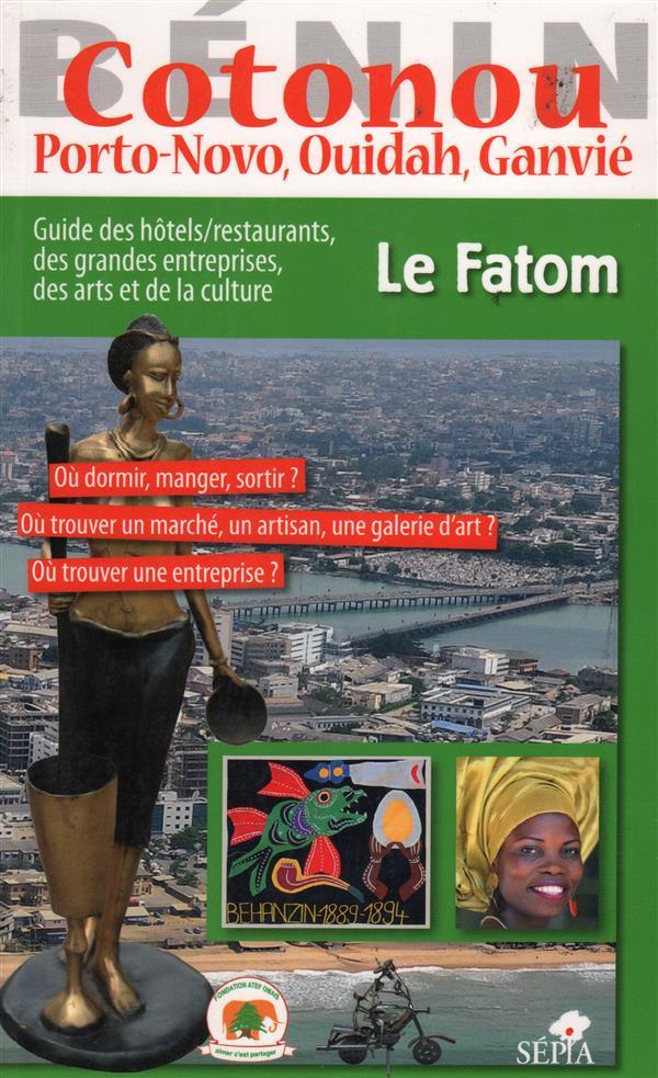 Cotonou, Port-Novo, Ouidah, Ganvié