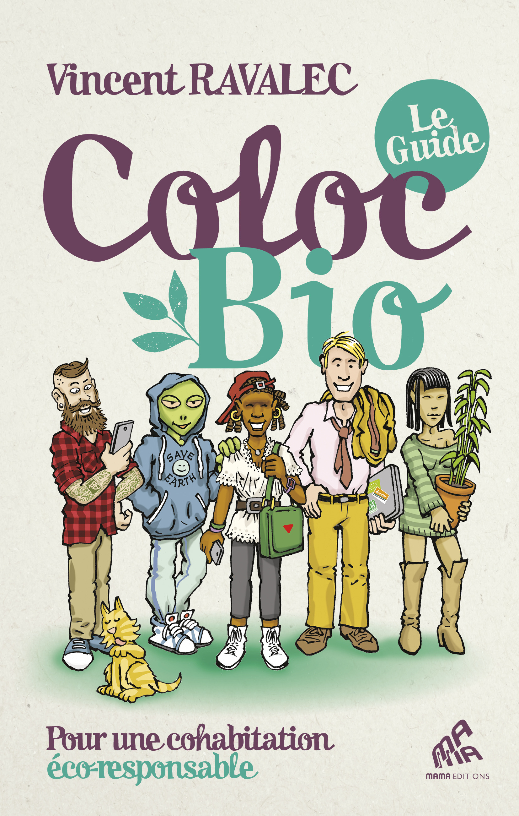 Coloc bio : le guide ; pour une cohabitation éco-responsable