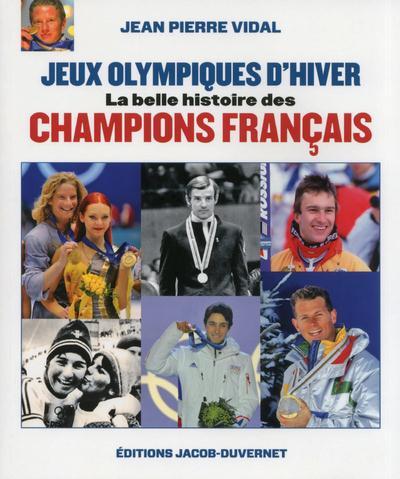 La grande histoire des jeux olympiques d'hiver