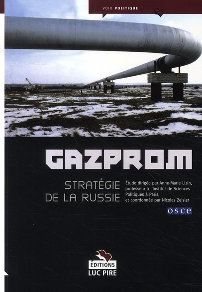 Gazprom ; stratégie de la russie