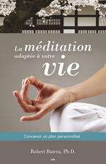 Vente EBooks : La méditation adaptée à votre vie  - Robert Butera