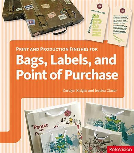 Bags labels and point of purchase
