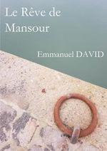 Vente EBooks : Le rêve de Mansour  - Emmanuel David