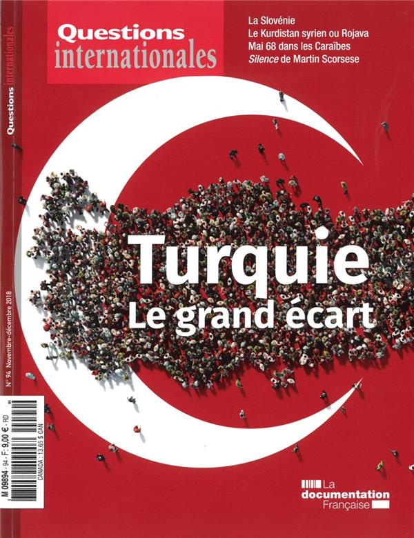 Revue questions internationales ; la turquie ; le grand ecart
