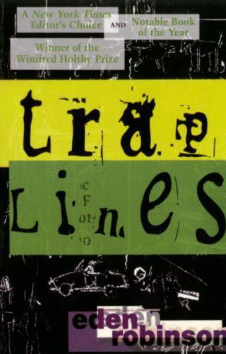 Traplines  - Robinson Eden