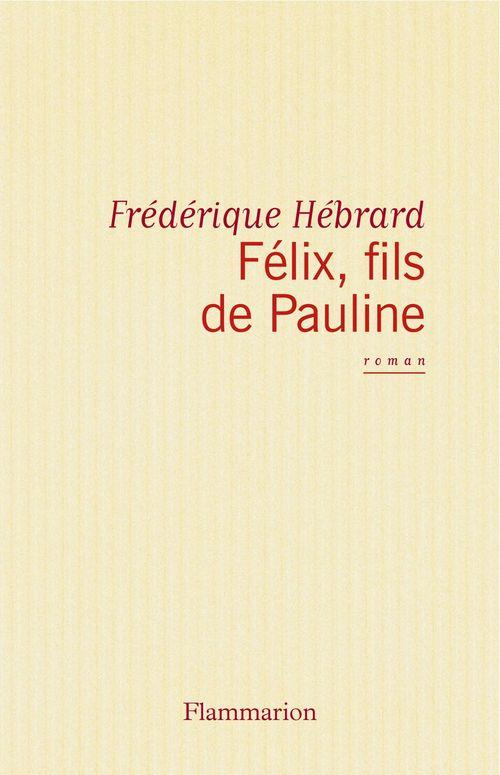 Félix fils de Pauline