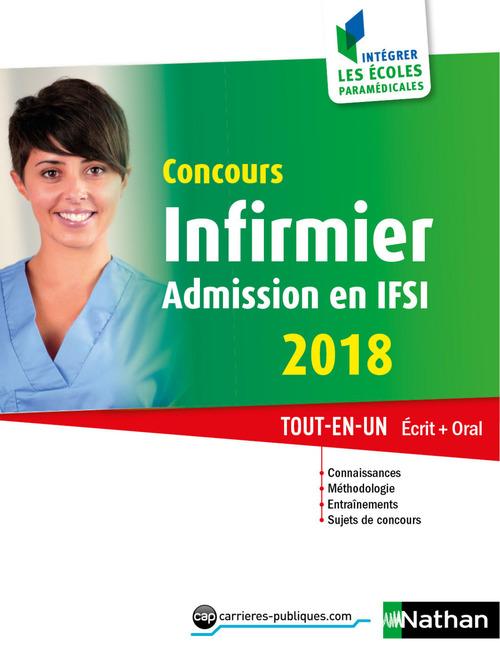 Concours infirmier ; admission en IFSI ; écrit + oral (édition 2018)