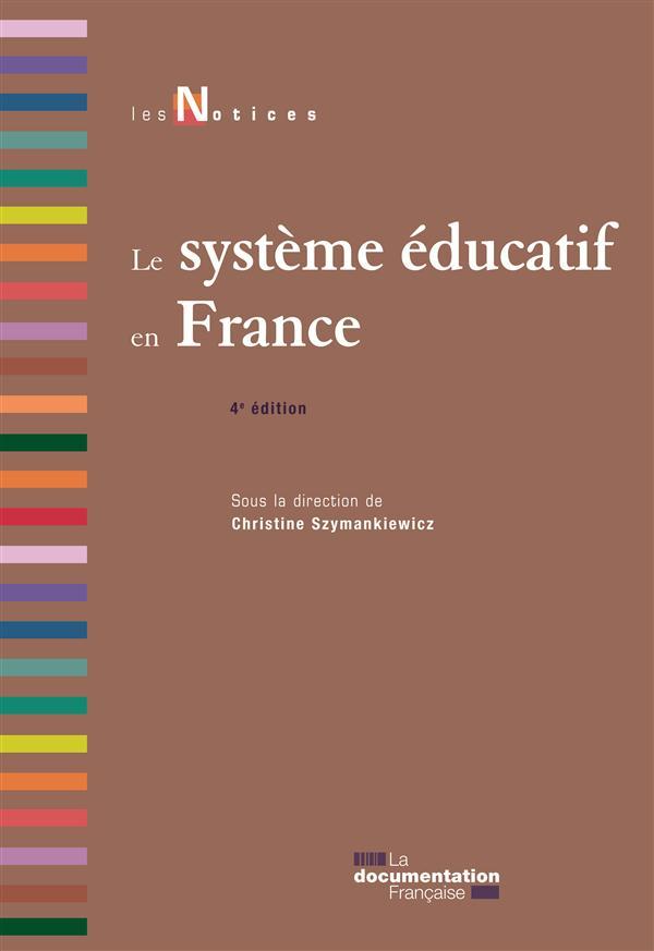Le systeme éducatif en France (4e édition)