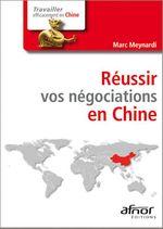 Réussir vos négociations en Chine