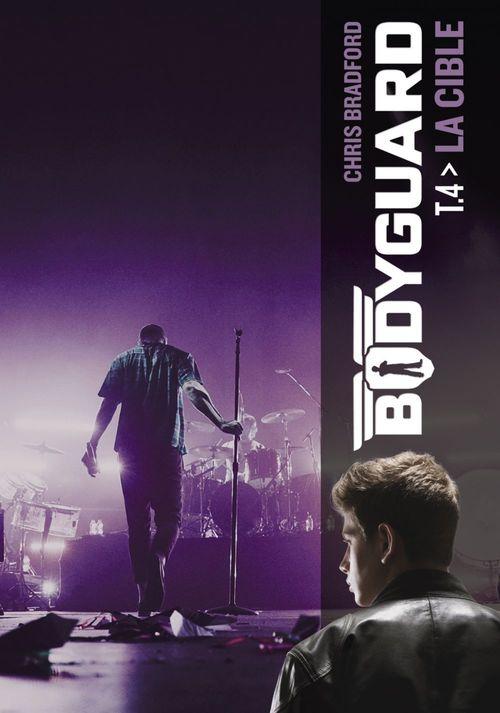 Bodyguard (Tome 4)  - La cible