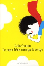 Couverture de Les super-héros n'ont pas le vertige