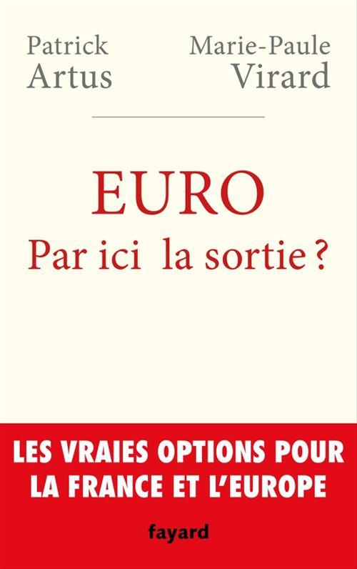 Euro ; par ici la sortie ?