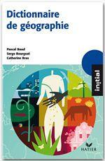 Dictionnaire de géographie (édition 2008)