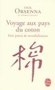 VOYAGE AUX PAYS DU COTON - PETIT PRECIS DE MONDIALISATION