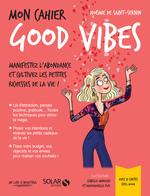 Vente Livre Numérique : Mon cahier Good Vibes  - Noémie de Saint-Sernin