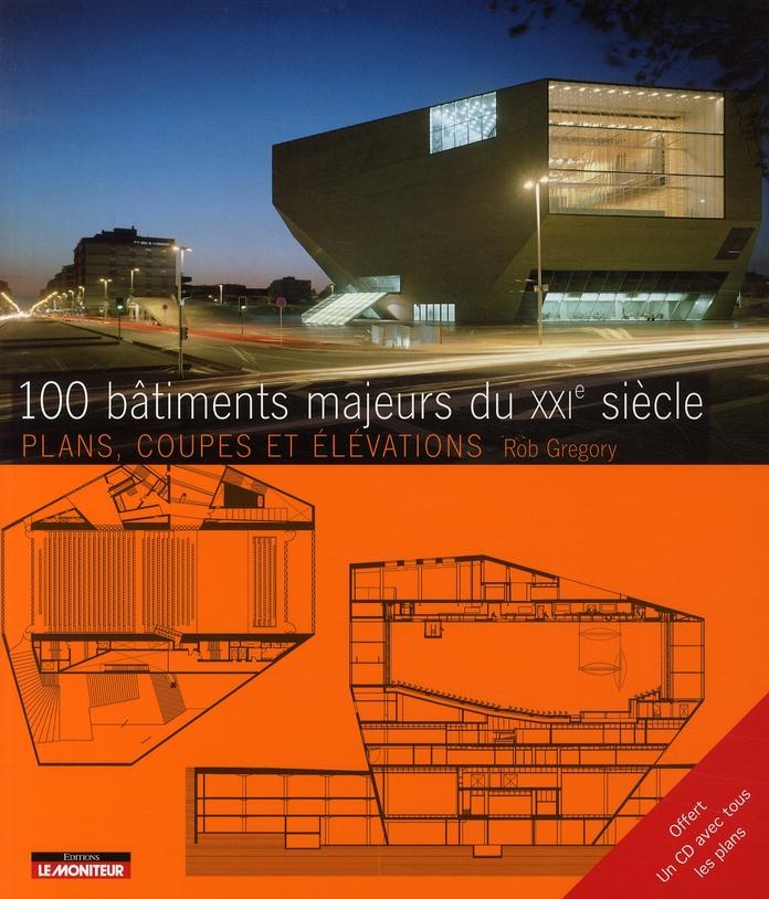 100 Batiments Majeurs Du Xxie Siecle