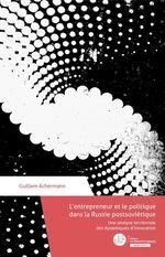 Vente EBooks : L'entrepreneur et le politique en Russie post-soviétique  - Guillem Achermann