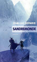 Vente EBooks : Sandremonde  - Jean-Luc Deparis