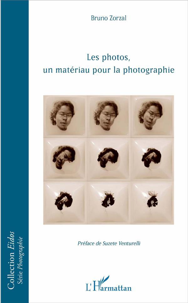 Les photos, un matériau pour la photographie