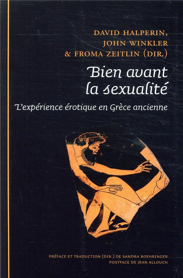 Bien avant la sexualité ; l'expérience érotique en Grèce ancienne