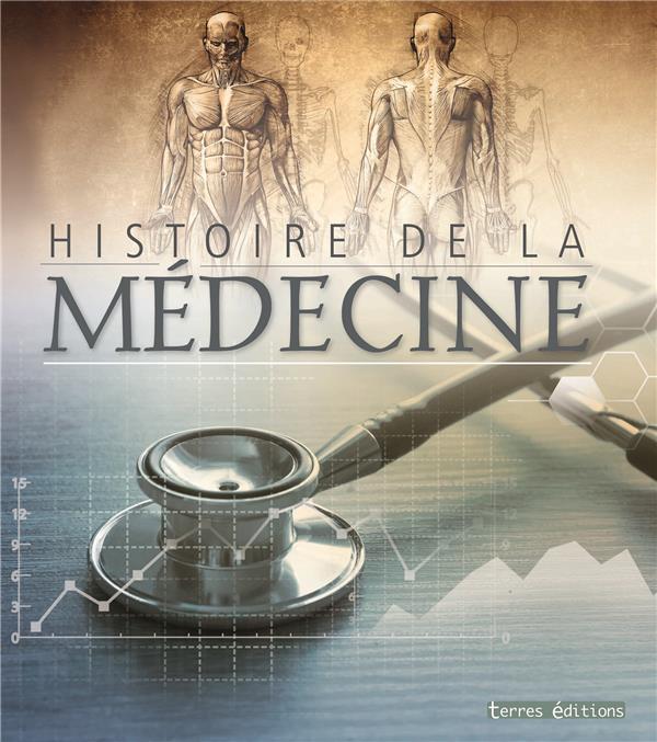 COLLECTIF - HISTOIRE DE LA MEDECINE  -  ATLAS ILLUSTRE
