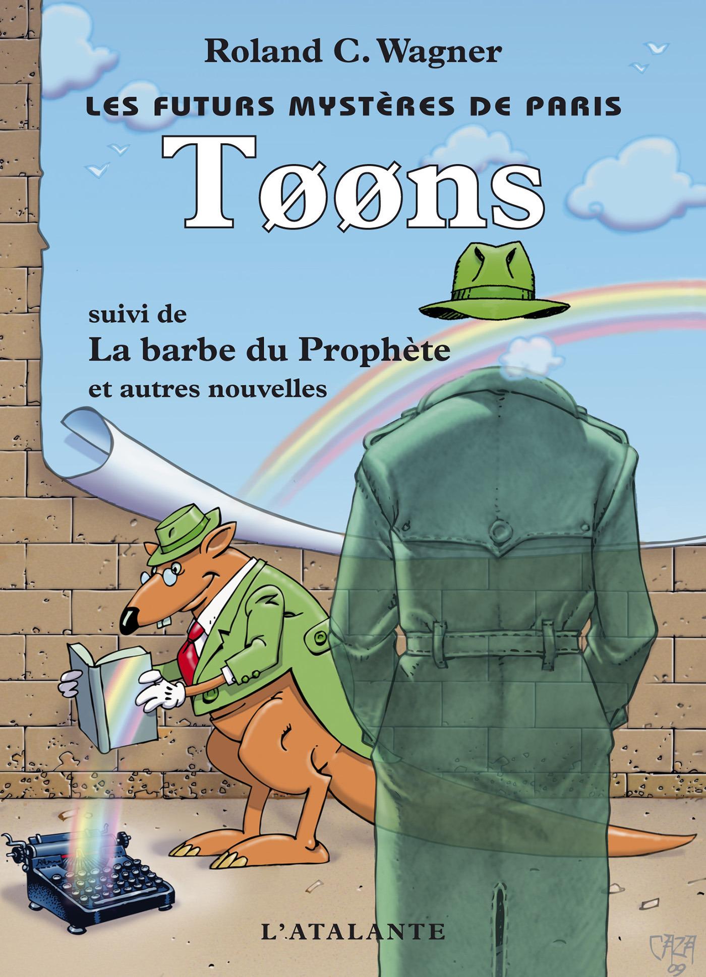 Les futurs mystères de Paris t.6 ; toons ; la barbe du prophète