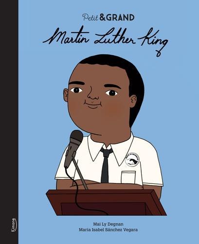 PETITE et GRANDE  -  MARTIN LUTHER KING