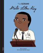 Petite & grande ; Martin Luther King