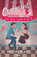 Vente EBooks : Amour givré, copines cinglées et crèmes glacées  - Annabelle Blangier - Brooke Blaine