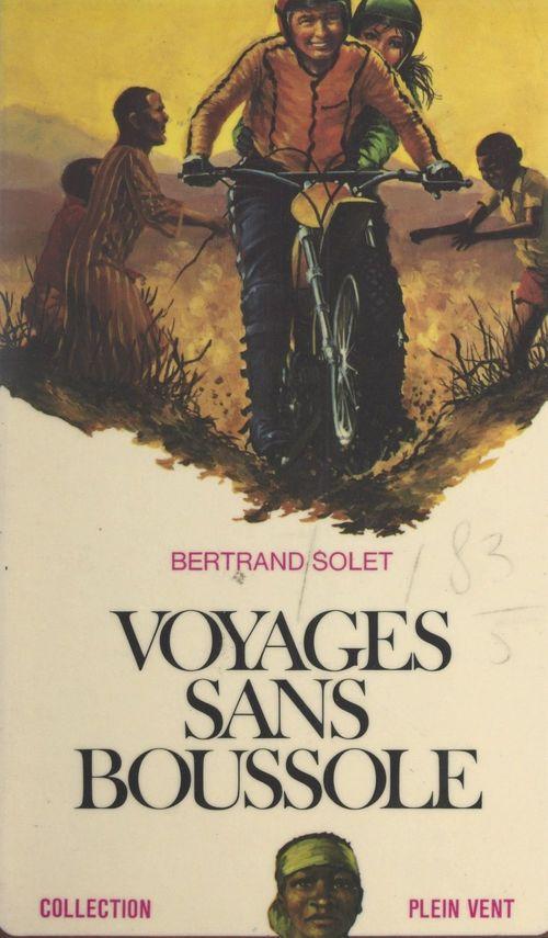 Voyages sans boussole