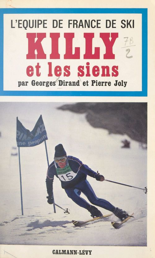 L'équipe de France de ski, Killy et les siens