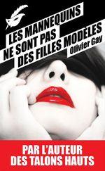 Vente Livre Numérique : Les mannequins ne sont pas des filles modèles  - Olivier GAY