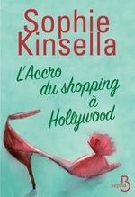 Vente Livre Numérique : L'accro du shopping à Hollywood  - Sophie Kinsella