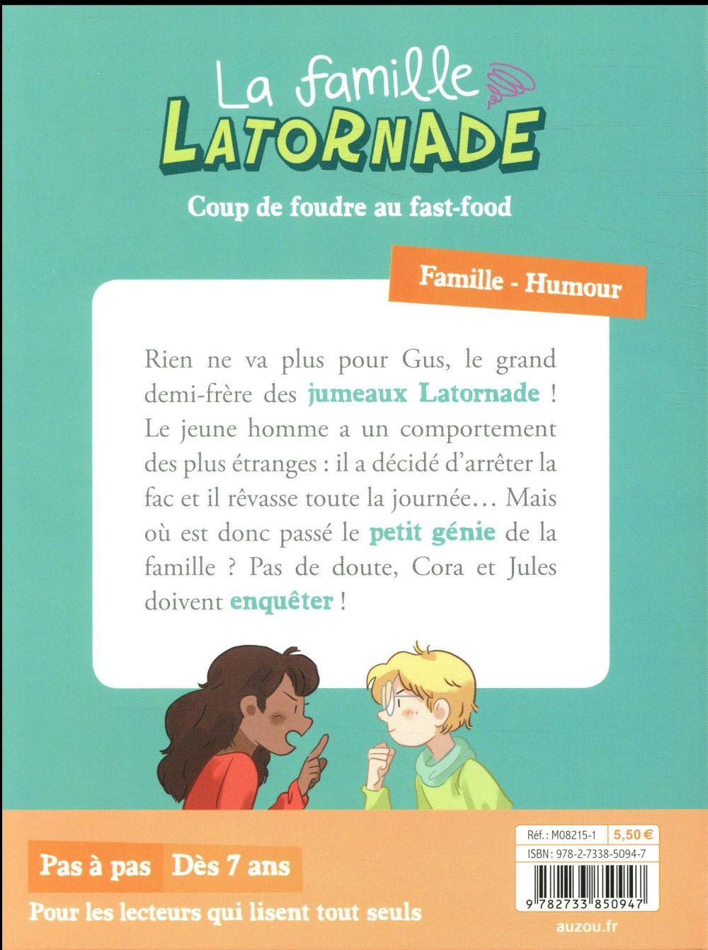 La famille Latornade t.3 ; coup de foudre au fast-food
